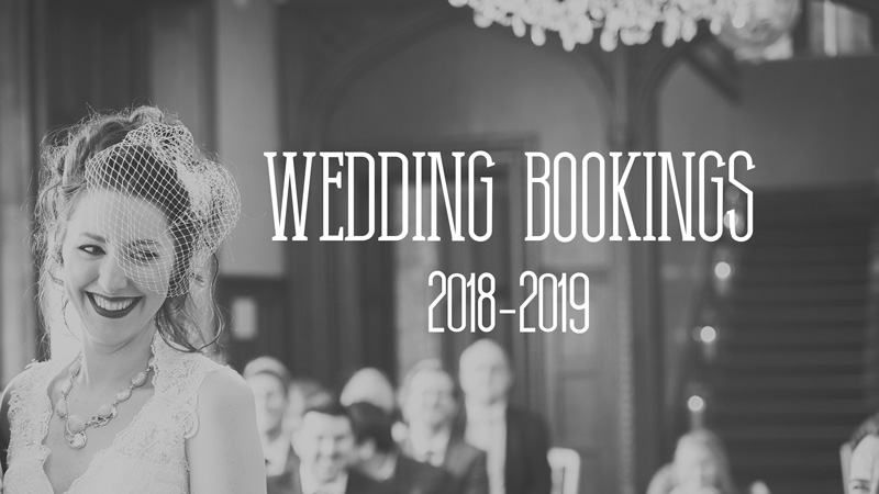 Now Booking Weddings 2018-2019